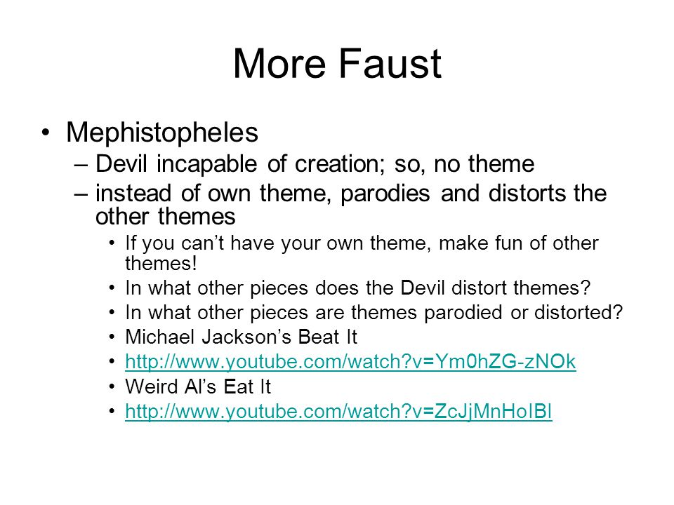 More Faust Mephistopheles Devil incapable of creation; so, no theme