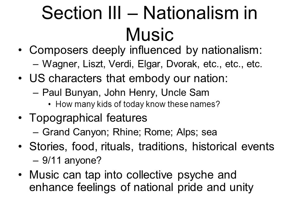 Section III – Nationalism in Music