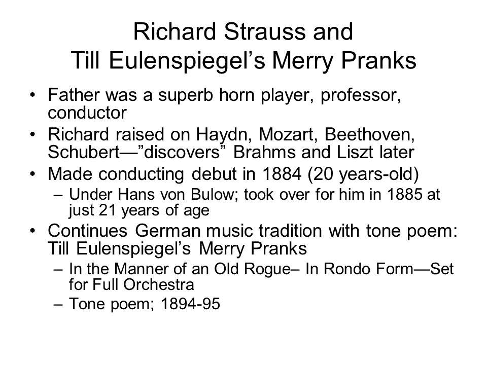 Richard Strauss and Till Eulenspiegel's Merry Pranks