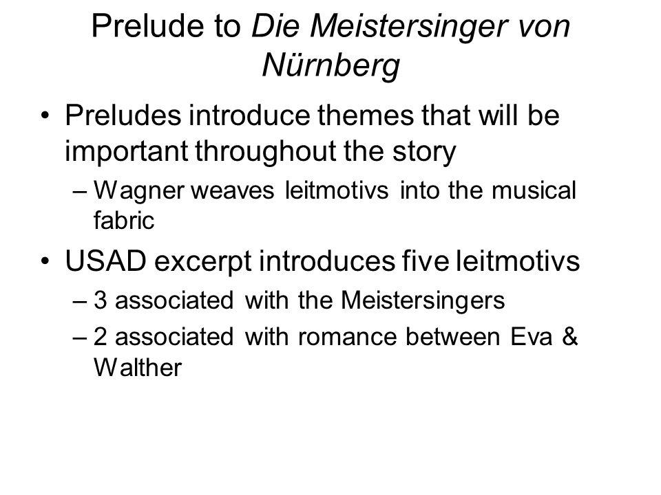 Prelude to Die Meistersinger von Nürnberg
