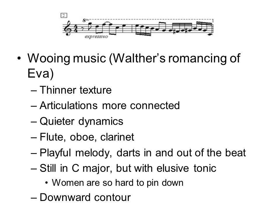 Wooing music (Walther's romancing of Eva)