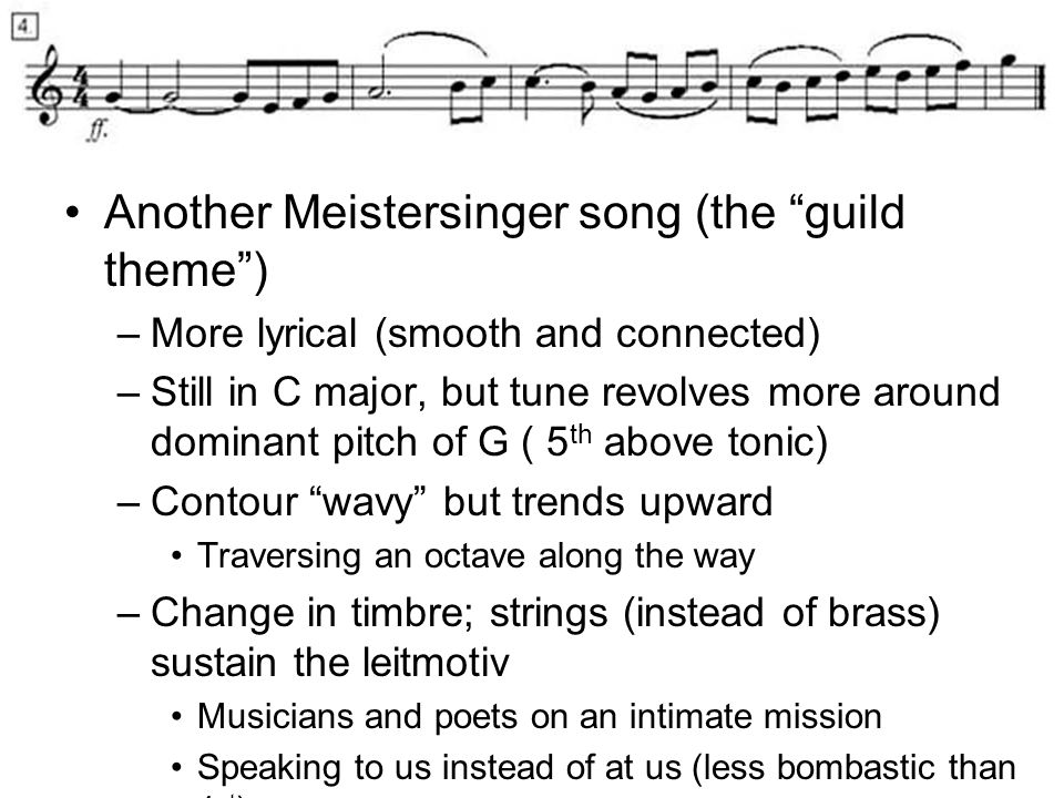 Another Meistersinger song (the guild theme )