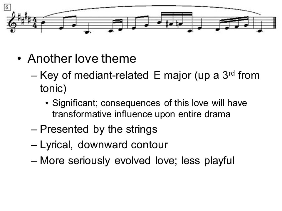 Another love theme Key of mediant-related E major (up a 3rd from tonic)
