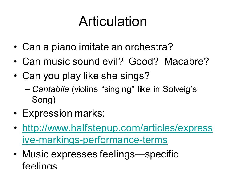 Articulation Can a piano imitate an orchestra