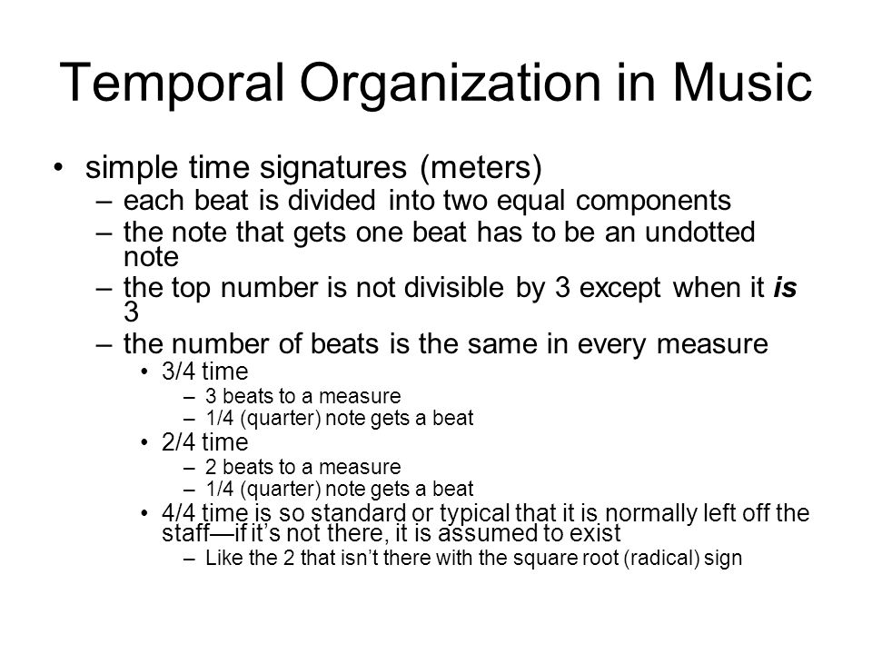 Temporal Organization in Music