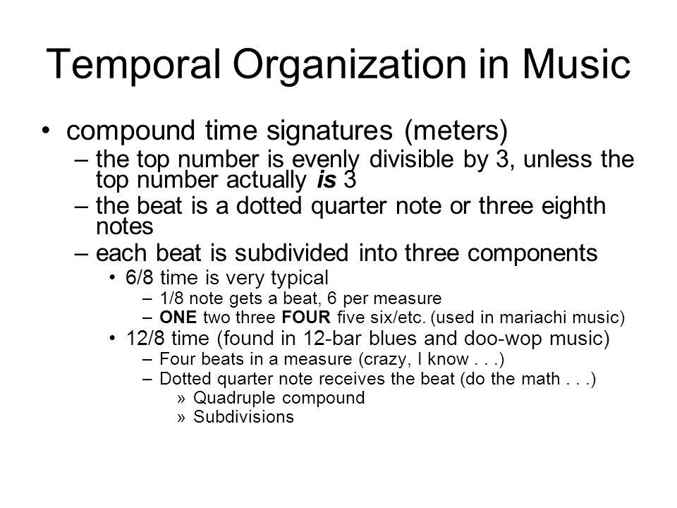 Temporal Organization in Music