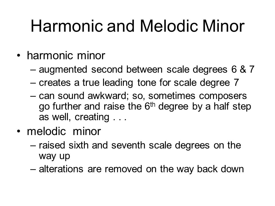 Harmonic and Melodic Minor