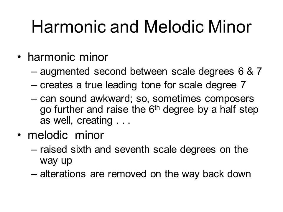 Harmonic and Melodic Minor