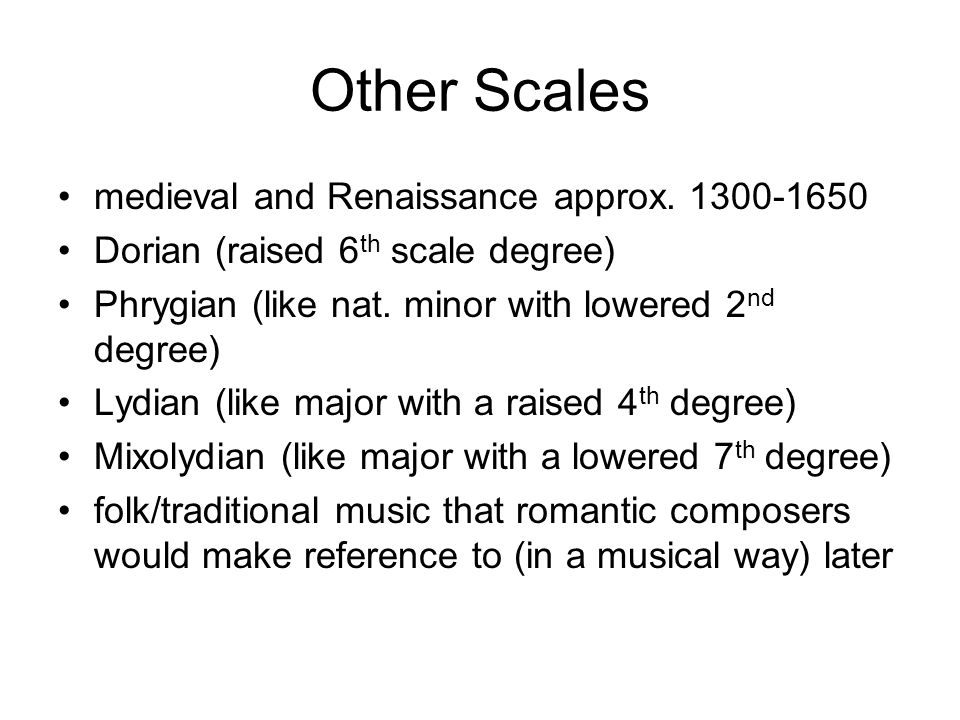 Other Scales medieval and Renaissance approx. 1300-1650