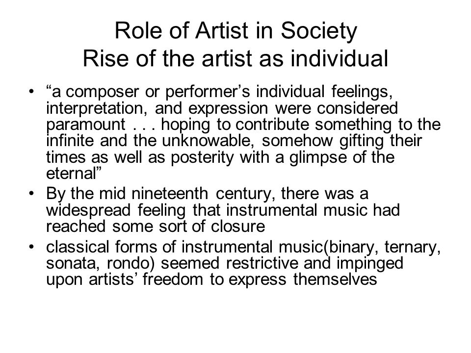Role of Artist in Society Rise of the artist as individual