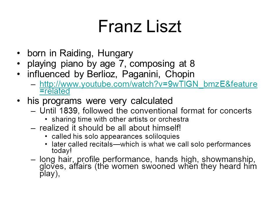 Franz Liszt born in Raiding, Hungary