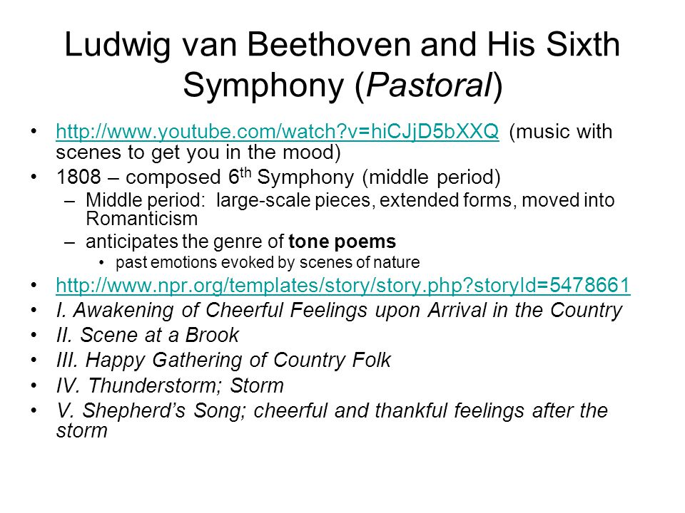Ludwig van Beethoven and His Sixth Symphony (Pastoral)