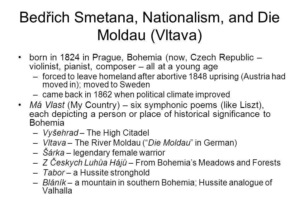 Bedřich Smetana, Nationalism, and Die Moldau (Vltava)