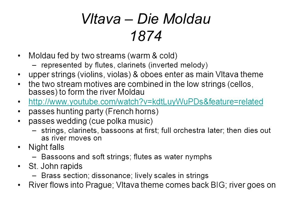 Vltava – Die Moldau 1874 Moldau fed by two streams (warm & cold)