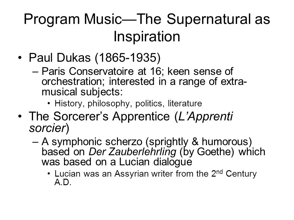 Program Music—The Supernatural as Inspiration