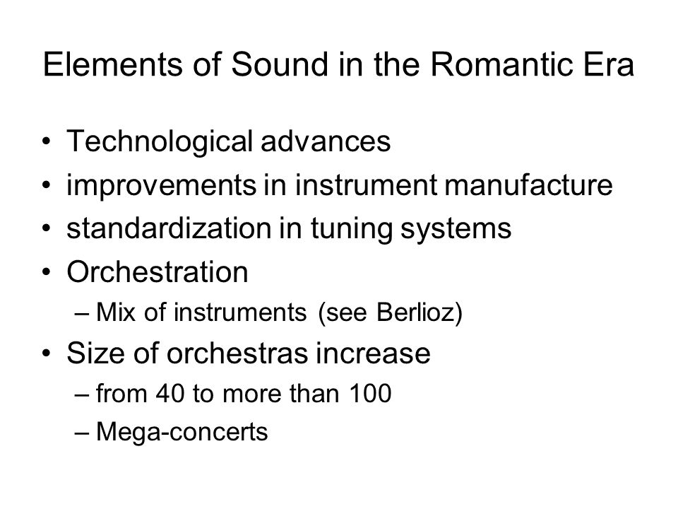 Elements of Sound in the Romantic Era