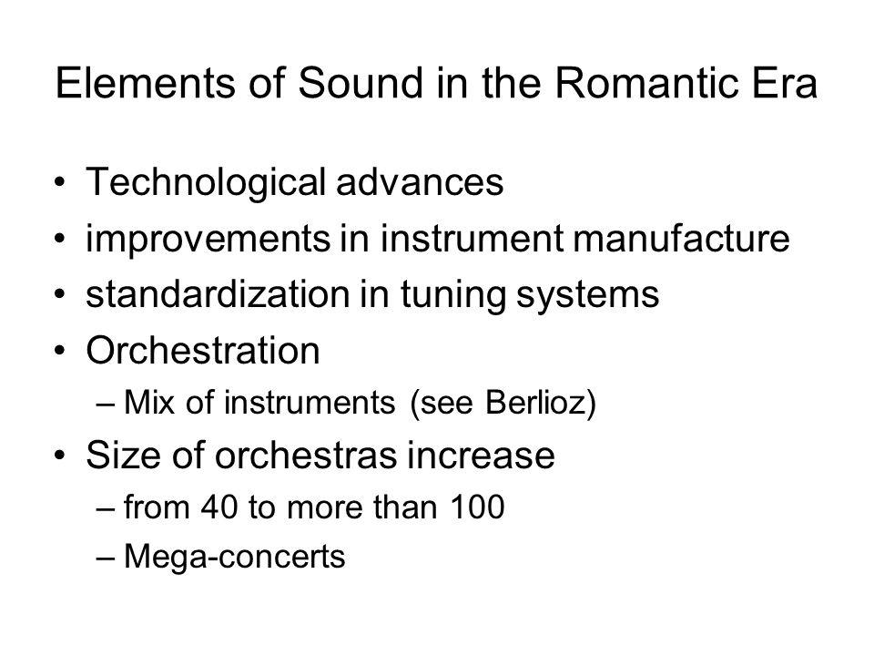 Elements of Sound in the Romantic Era