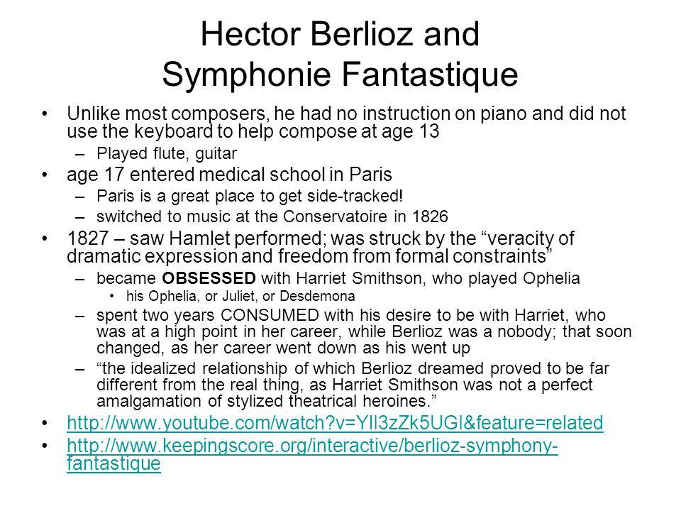 Hector Berlioz and Symphonie Fantastique