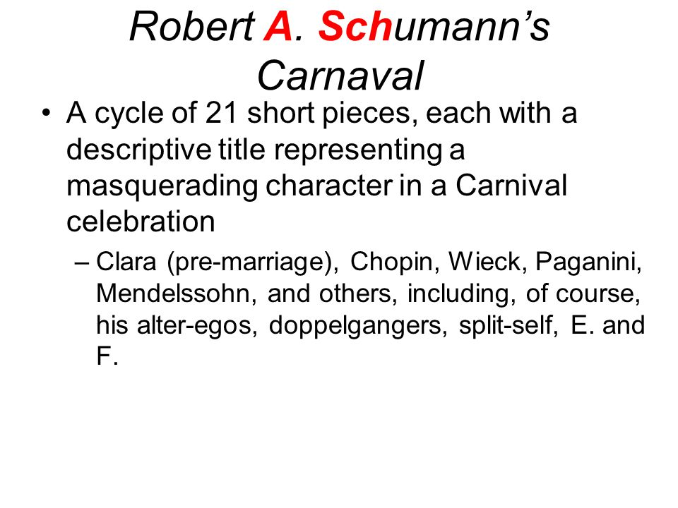 Robert A. Schumann's Carnaval