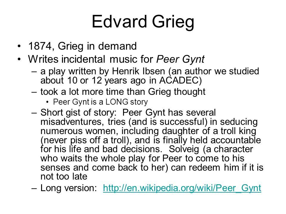 Edvard Grieg 1874, Grieg in demand