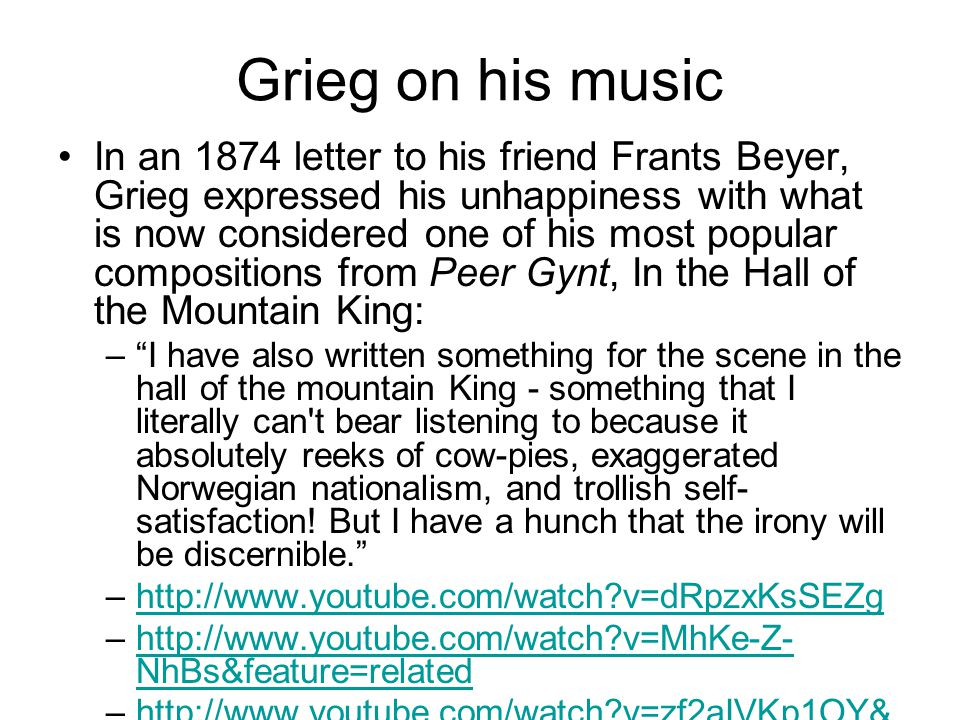 Grieg on his music