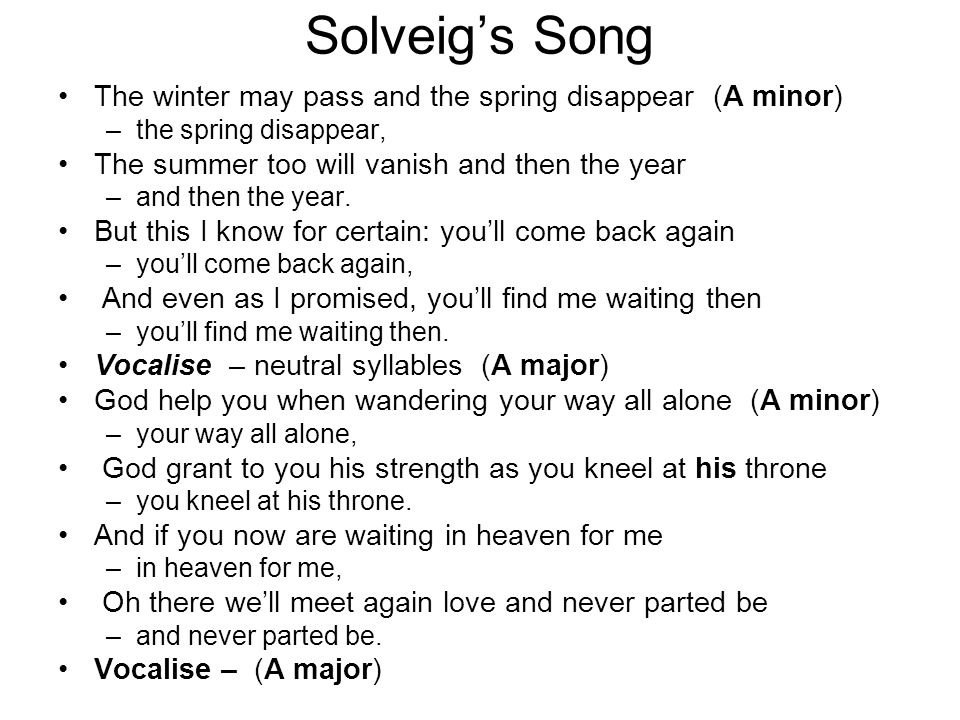 Solveig's Song The winter may pass and the spring disappear (A minor)