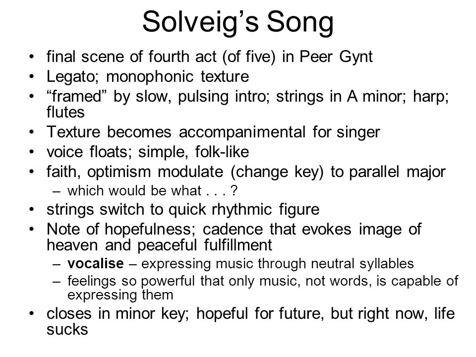 Solveig's Song final scene of fourth act (of five) in Peer Gynt
