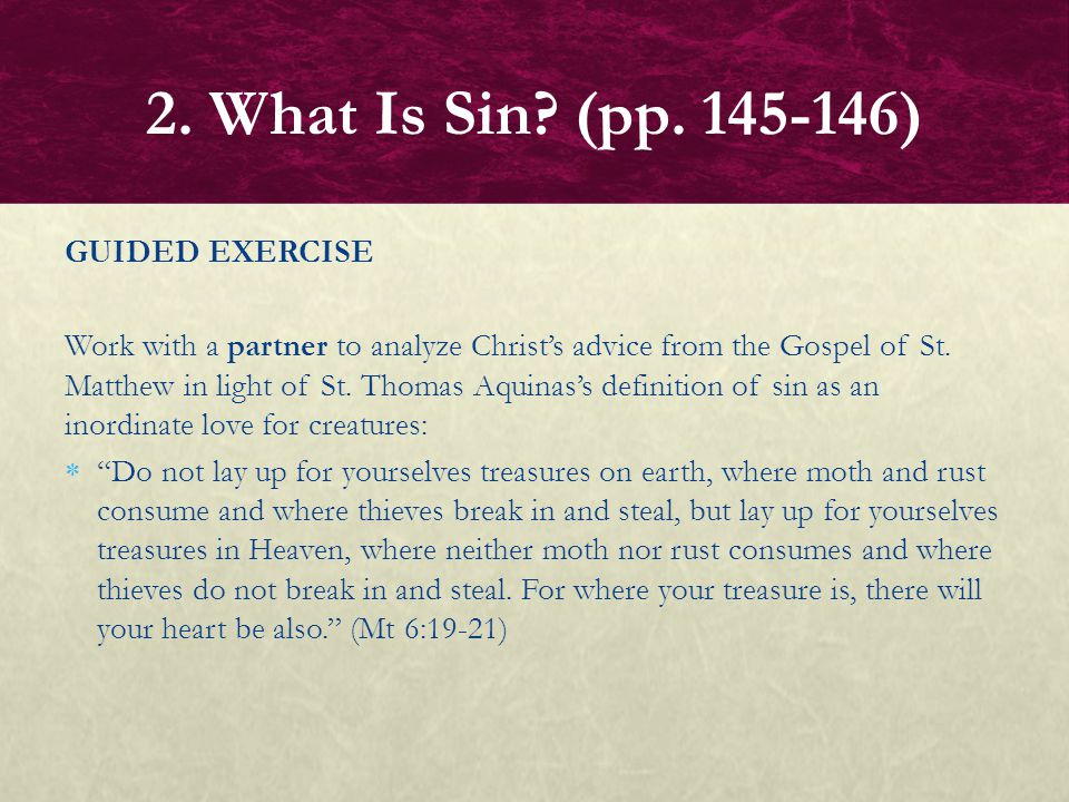 2. What Is Sin (pp. 145-146) GUIDED EXERCISE
