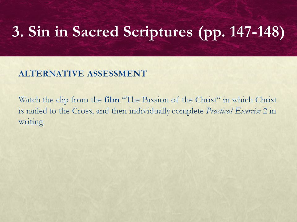3. Sin in Sacred Scriptures (pp. 147-148)