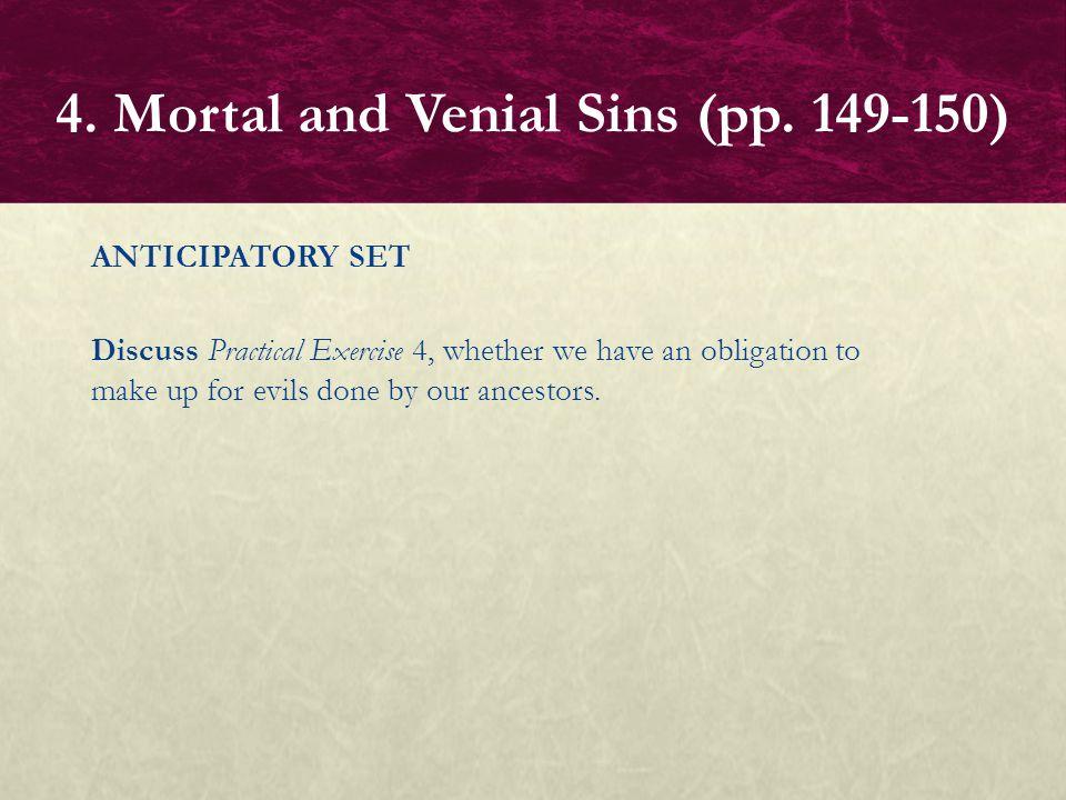 4. Mortal and Venial Sins (pp. 149-150)
