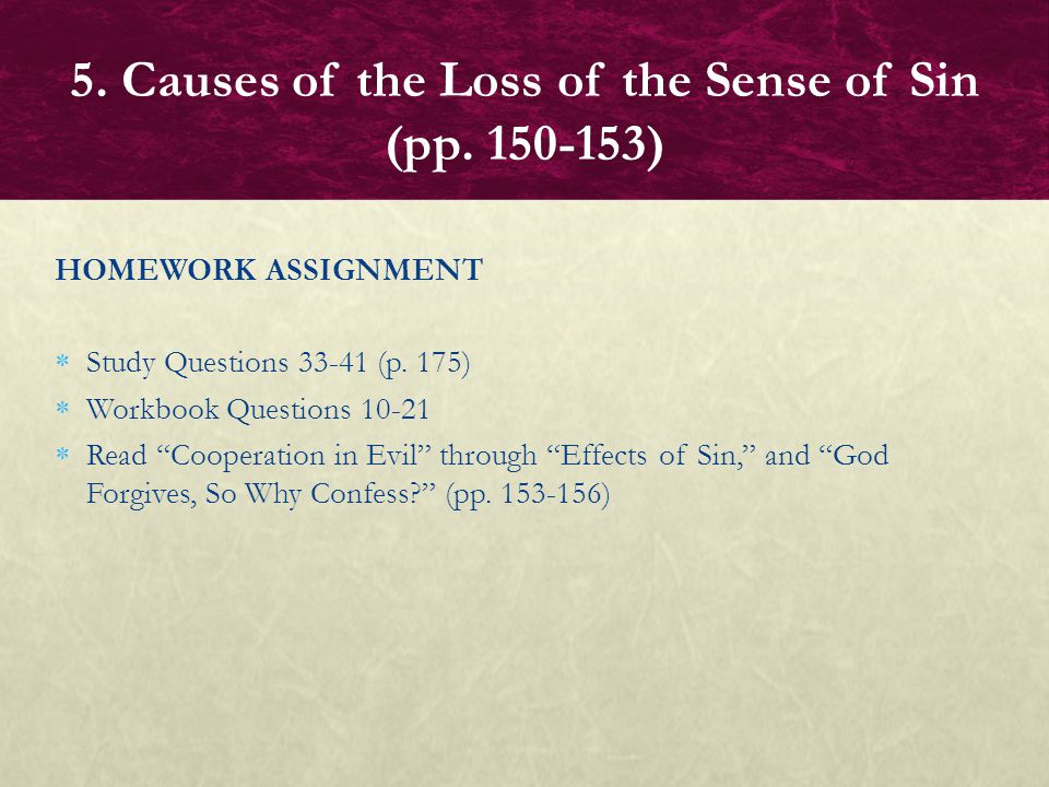 5. Causes of the Loss of the Sense of Sin (pp. 150-153)