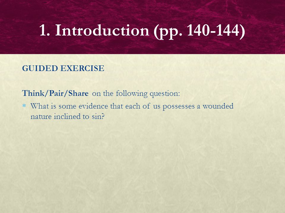 1. Introduction (pp. 140-144) GUIDED EXERCISE