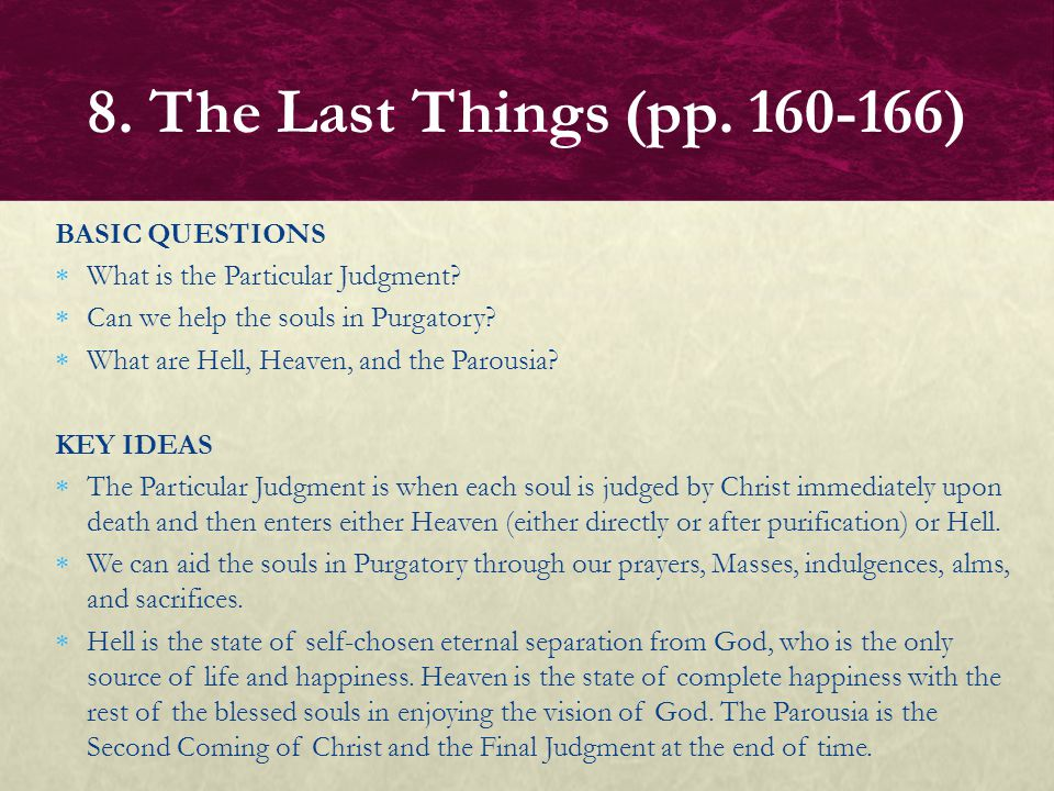 8. The Last Things (pp. 160-166) BASIC QUESTIONS