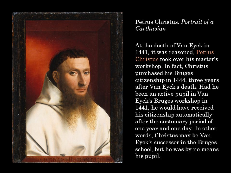 Petrus Christus. Portrait of a Carthusian