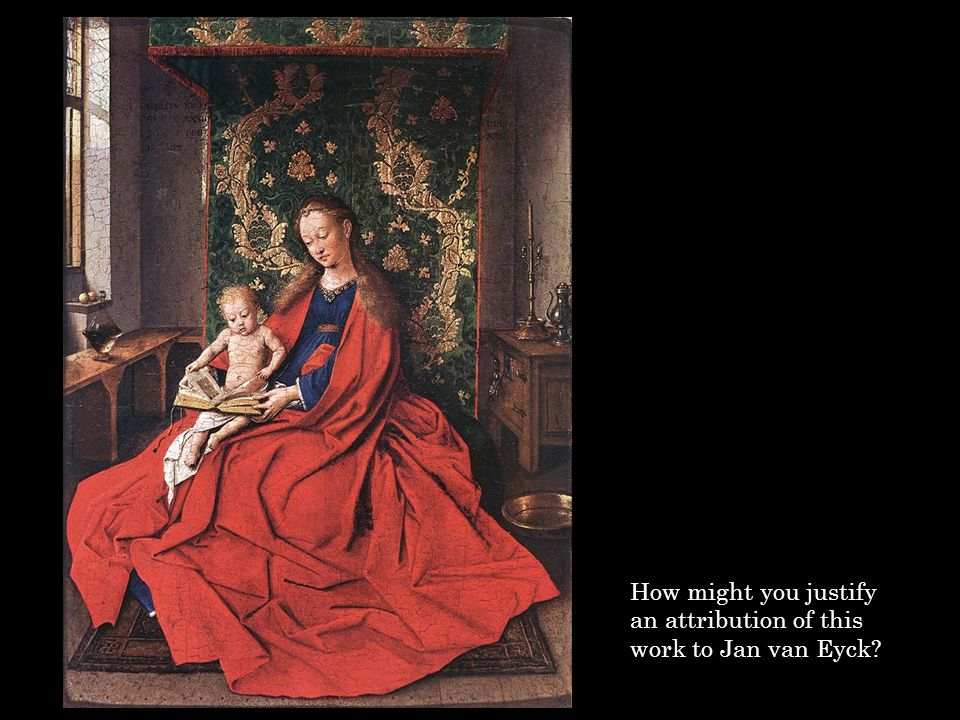 How might you justify an attribution of this work to Jan van Eyck