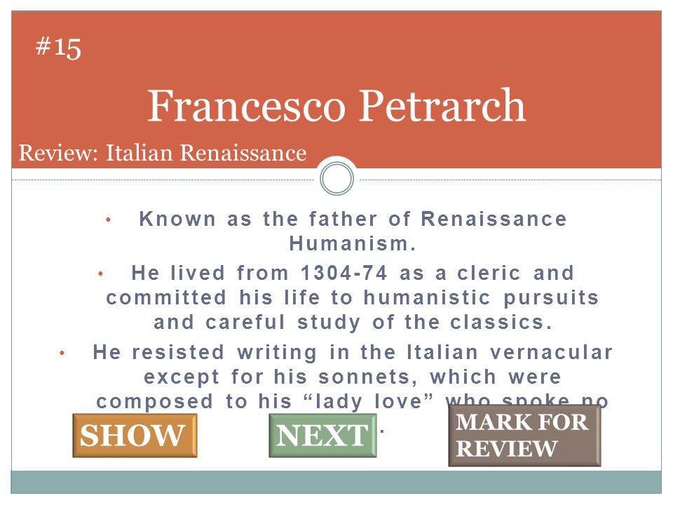 #16 Humanists. Review: Italian Renaissance.