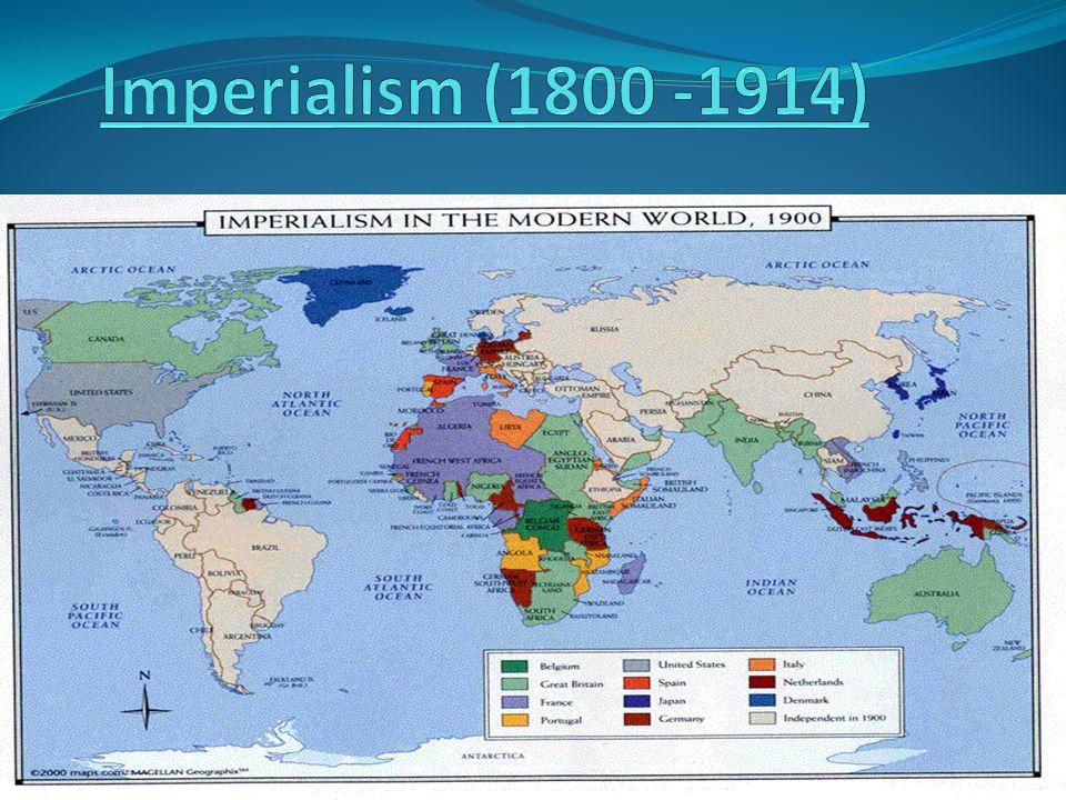 Imperialism (1800 -1914)