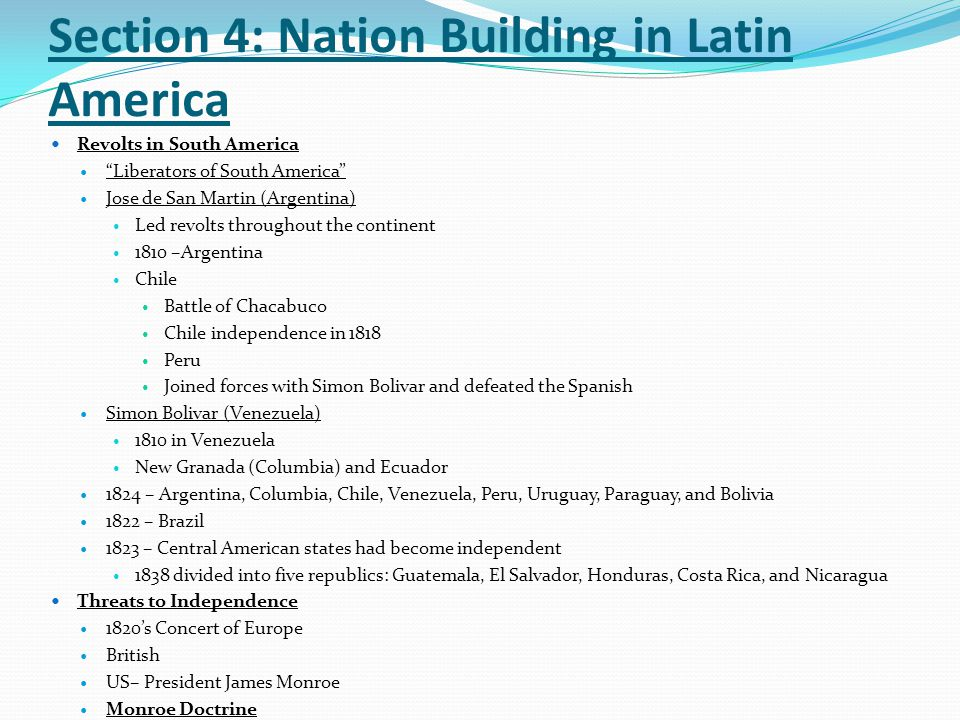Section 4: Nation Building in Latin America