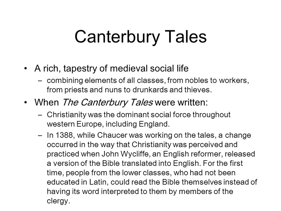 Canterbury Tales A rich, tapestry of medieval social life