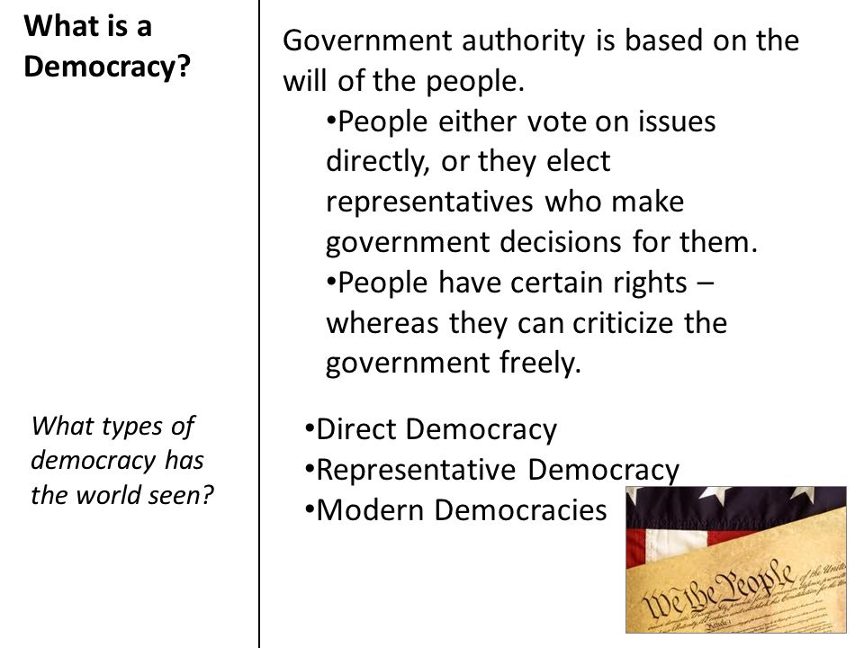 Government authority is based on the will of the people.