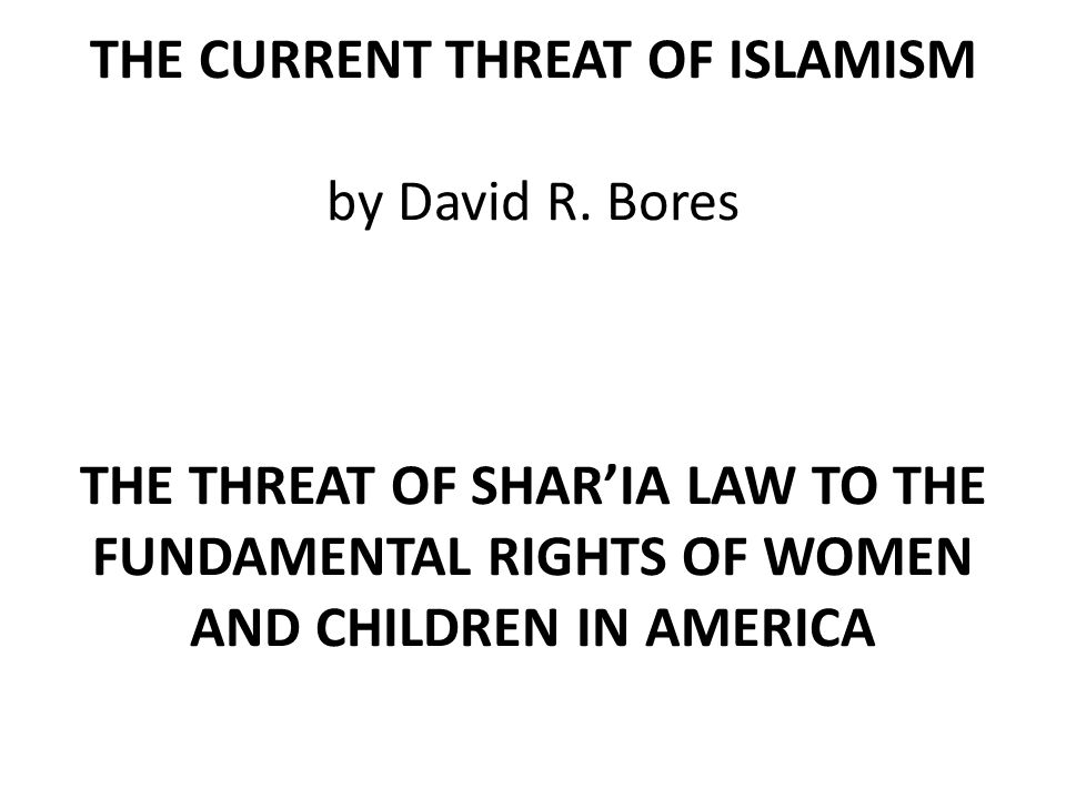 THE CURRENT THREAT OF ISLAMISM by David R