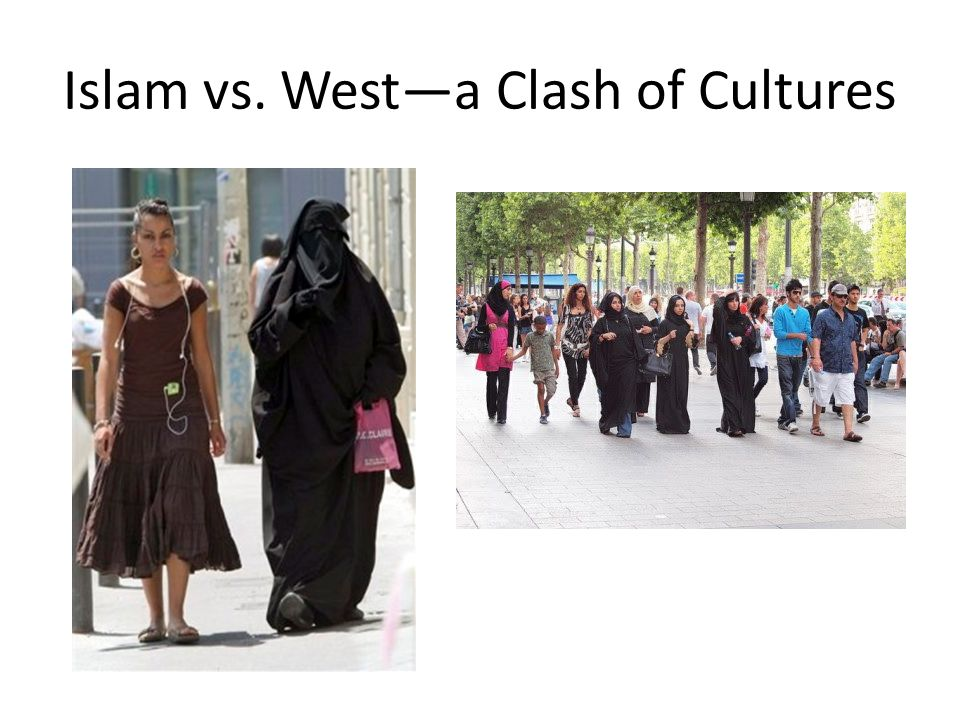 Islam vs. West—a Clash of Cultures