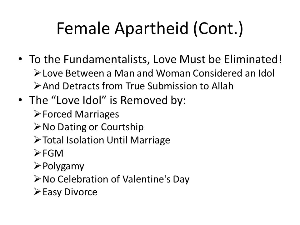 Female Apartheid (Cont.)