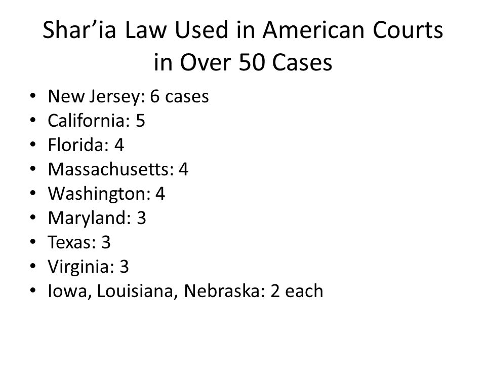 Shar'ia Law Used in American Courts in Over 50 Cases