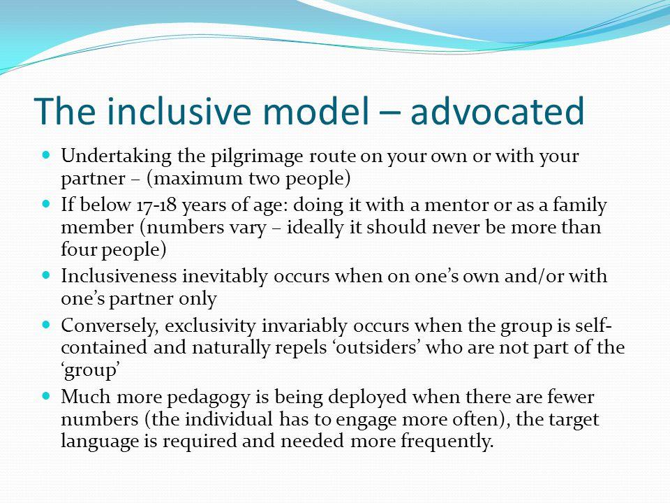 The inclusive model – advocated