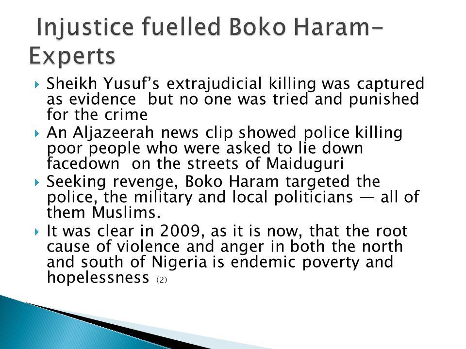 Injustice fuelled Boko Haram-Experts
