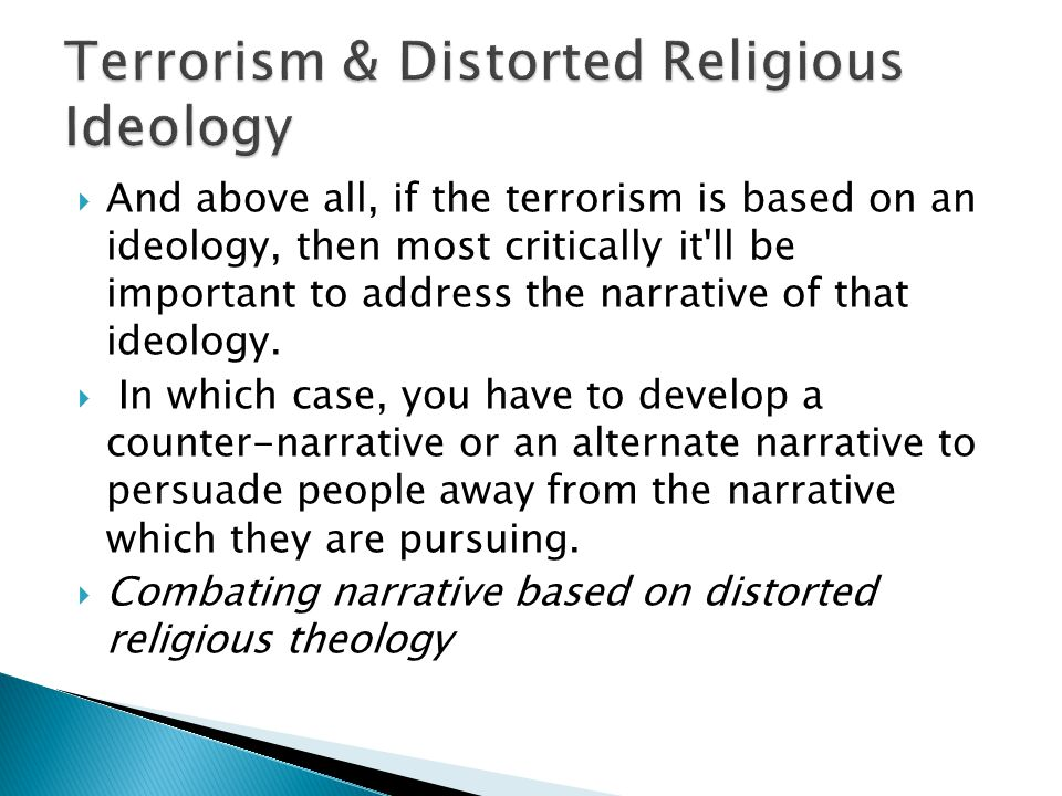 Terrorism & Distorted Religious Ideology