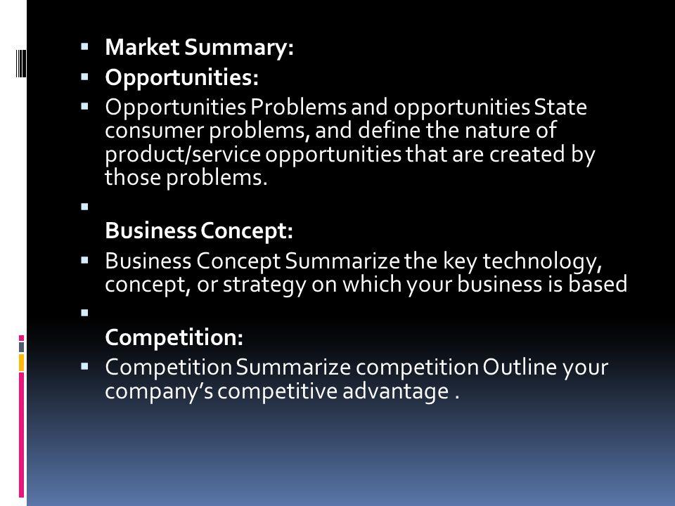 Market Summary: Opportunities: