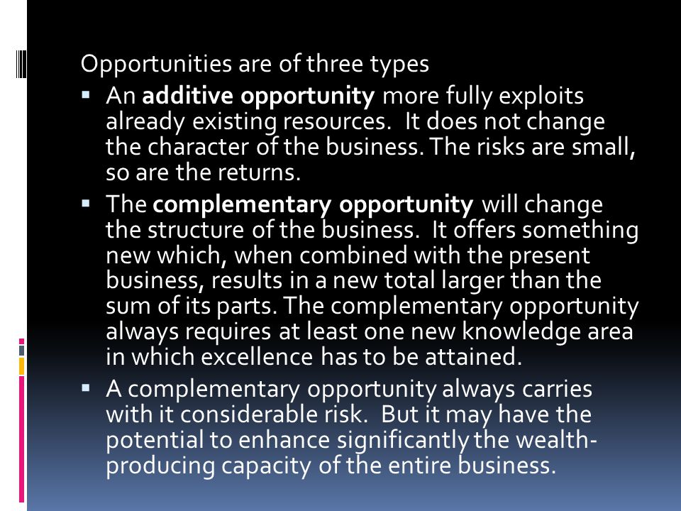 Opportunities are of three types