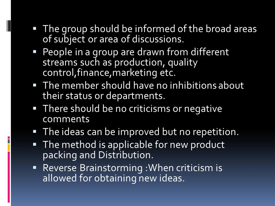 The group should be informed of the broad areas of subject or area of discussions.